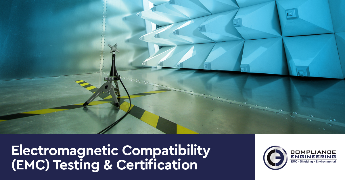 Electromagnetic Compatibility (EMC) Testing & Certification